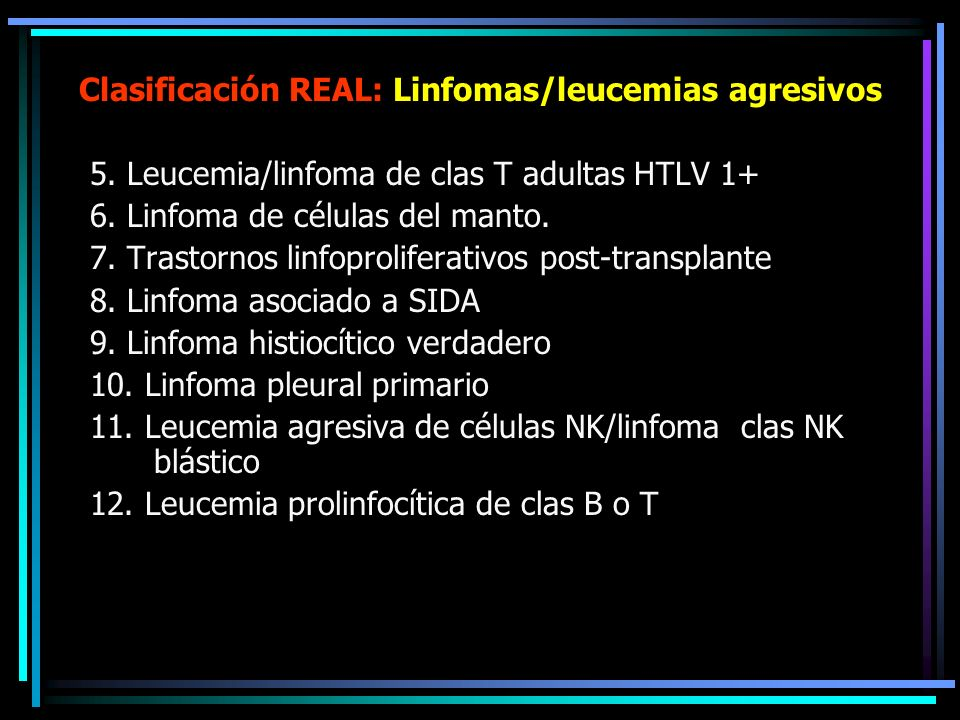 Clasificación REAL: Linfomas/leucemias agresivos