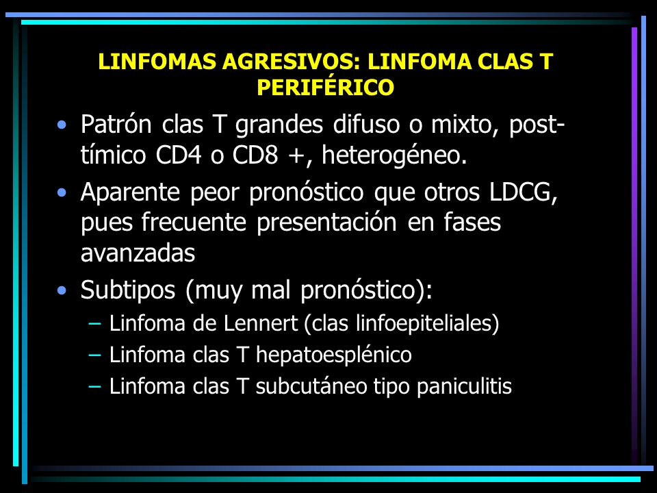 LINFOMAS AGRESIVOS: LINFOMA CLAS T PERIFÉRICO