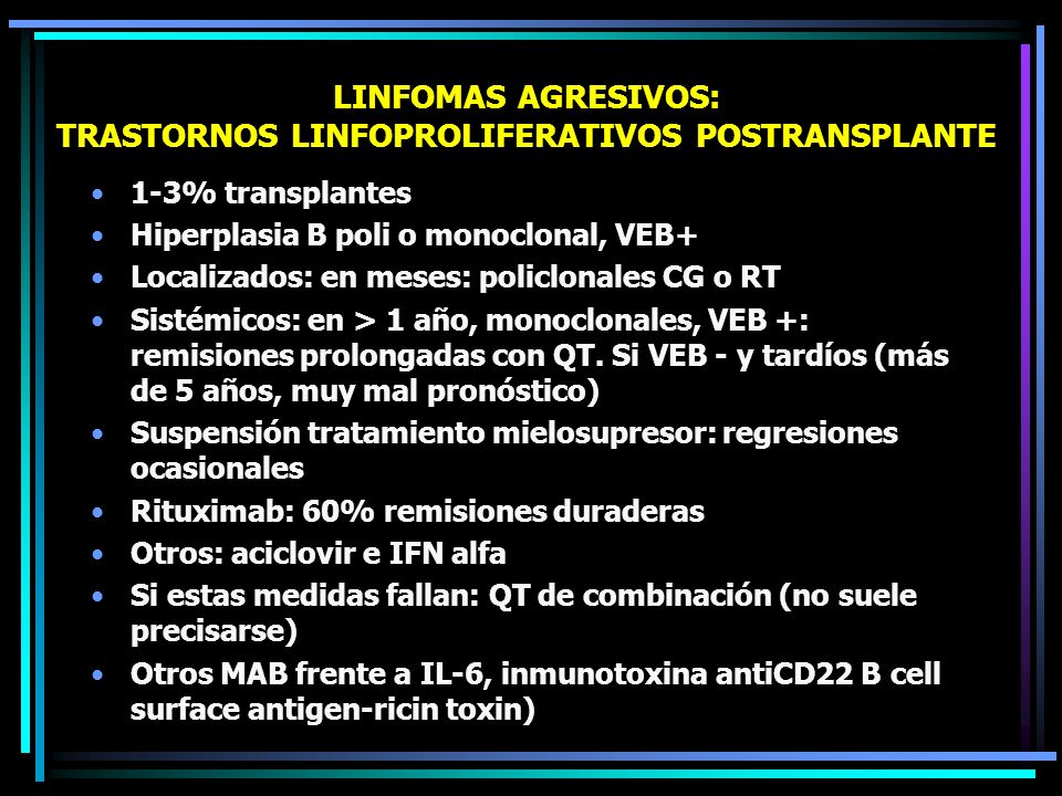LINFOMAS AGRESIVOS: TRASTORNOS LINFOPROLIFERATIVOS POSTRANSPLANTE