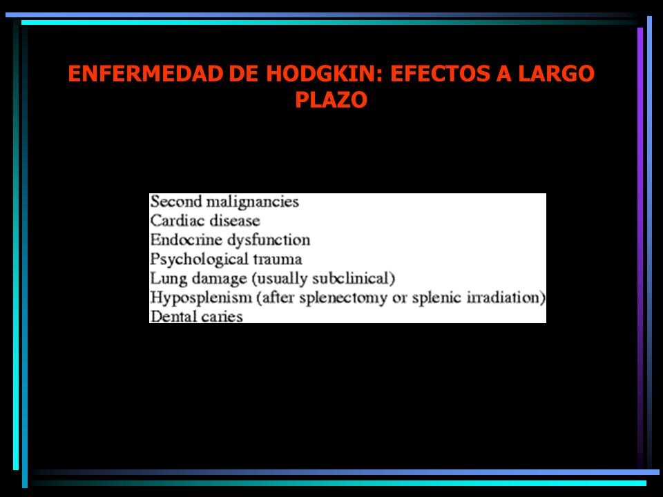 ENFERMEDAD DE HODGKIN: EFECTOS A LARGO PLAZO