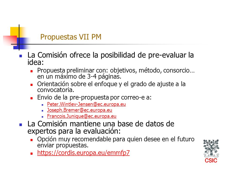 La Comisión ofrece la posibilidad de pre-evaluar la idea:
