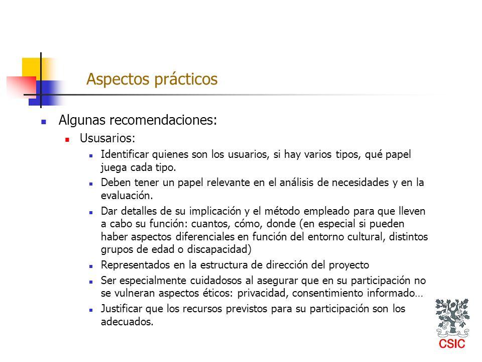 Aspectos prácticos Algunas recomendaciones: Ususarios: