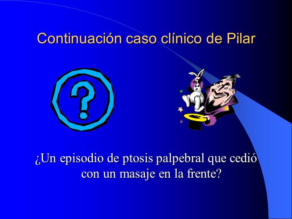 Continuación caso clínico de Pilar