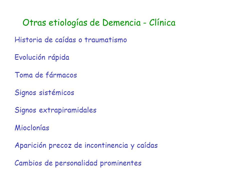 Otras etiologías de Demencia - Clínica