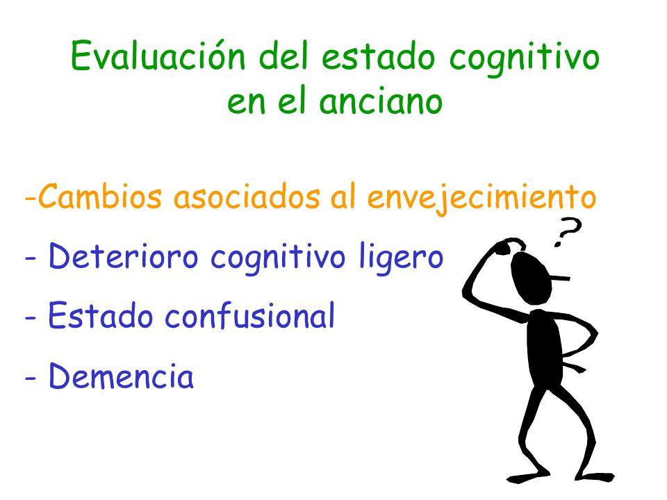 Evaluación del estado cognitivo en el anciano