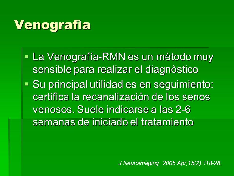 Venografìa La Venografía-RMN es un mètodo muy sensible para realizar el diagnòstico.