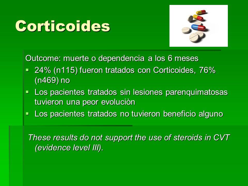 Corticoides Outcome: muerte o dependencia a los 6 meses