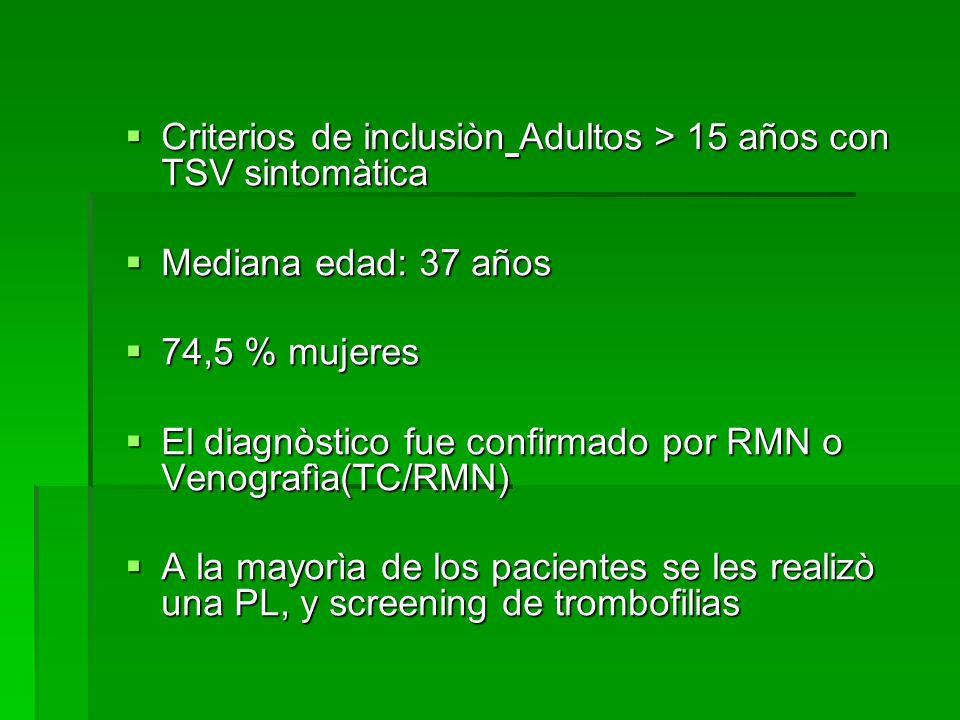 Criterios de inclusiòn Adultos > 15 años con TSV sintomàtica