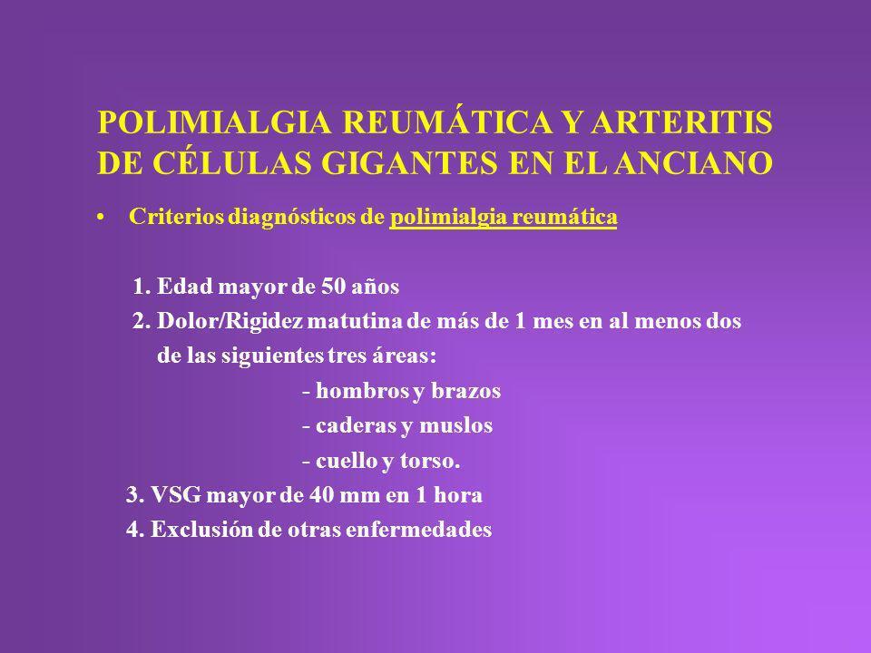 POLIMIALGIA REUMÁTICA Y ARTERITIS DE CÉLULAS GIGANTES EN EL ANCIANO