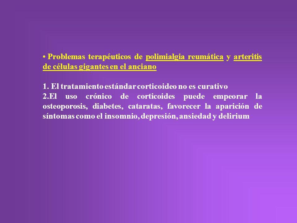 Problemas terapéuticos de polimialgia reumática y arteritis de células gigantes en el anciano