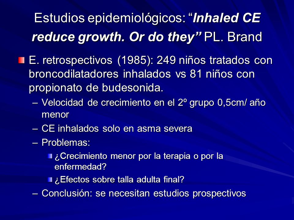 Estudios epidemiológicos: Inhaled CE reduce growth. Or do they PL