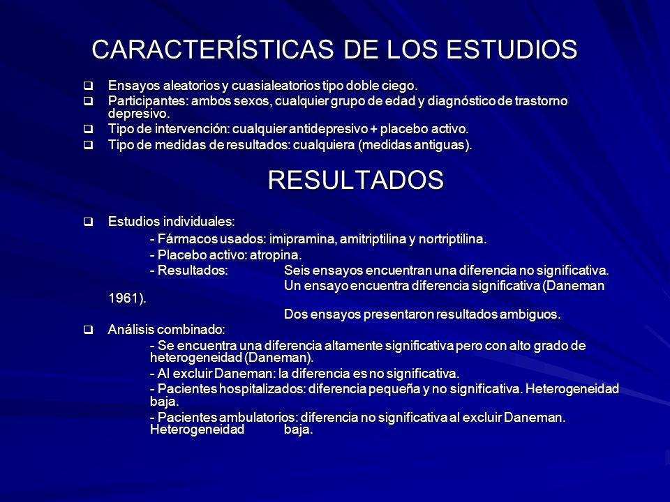 CARACTERÍSTICAS DE LOS ESTUDIOS