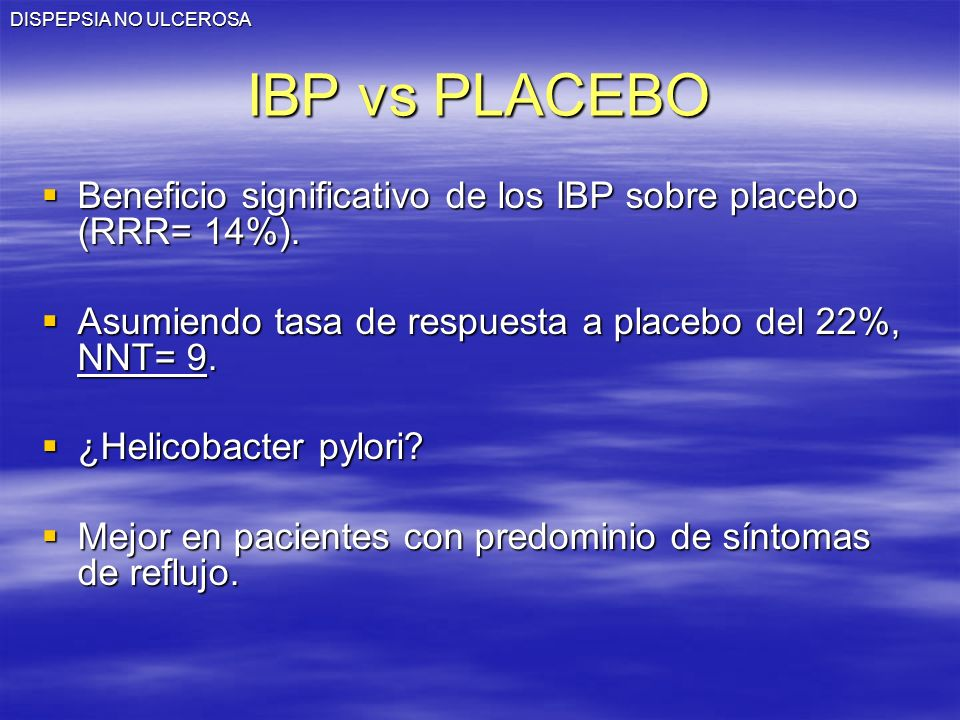 DISPEPSIA NO ULCEROSA IBP vs PLACEBO. Beneficio significativo de los IBP sobre placebo (RRR= 14%).