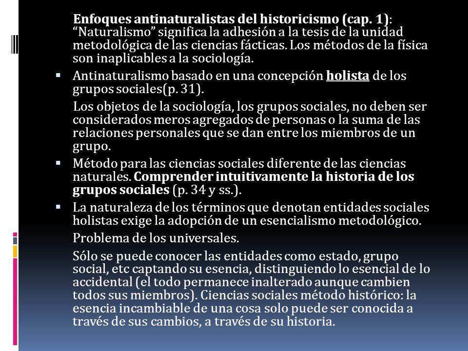 Enfoques antinaturalistas del historicismo (cap
