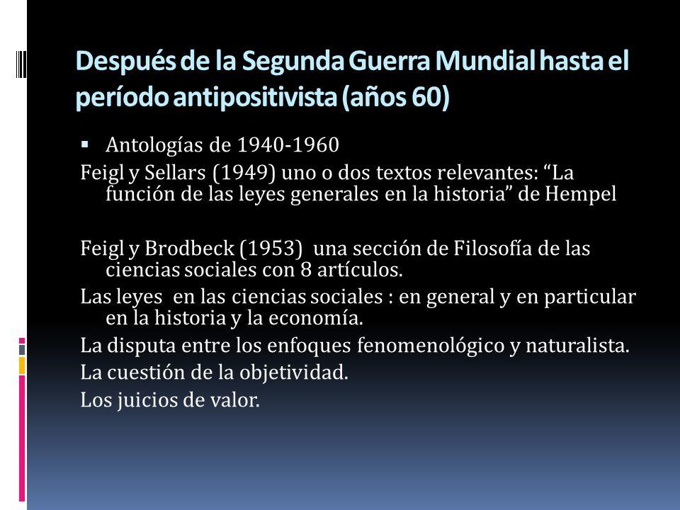 Después de la Segunda Guerra Mundial hasta el período antipositivista (años 60)