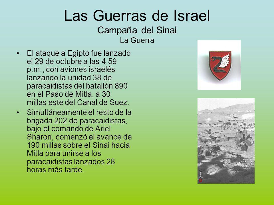 Las Guerras de Israel Campaña del Sinai La Guerra