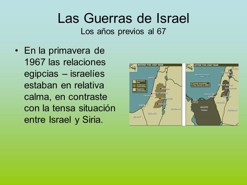 Las Guerras de Israel Los años previos al 67