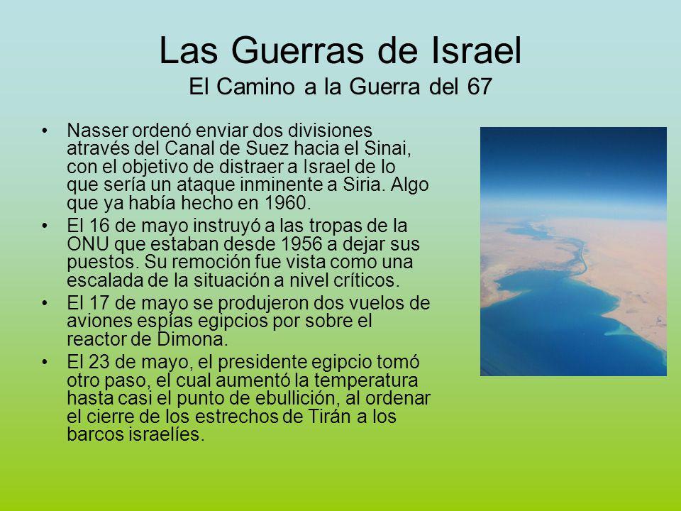 Las Guerras de Israel El Camino a la Guerra del 67