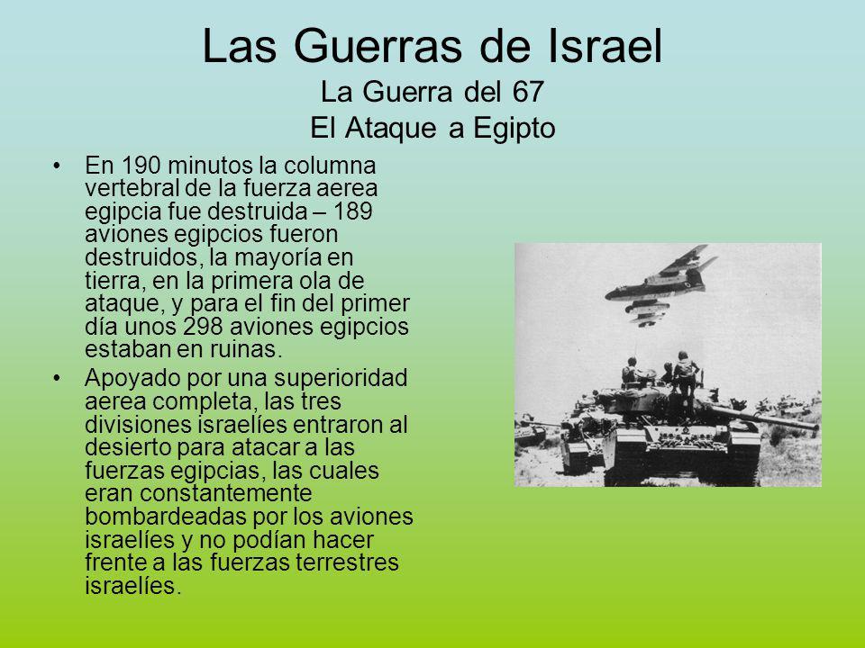 Las Guerras de Israel La Guerra del 67 El Ataque a Egipto