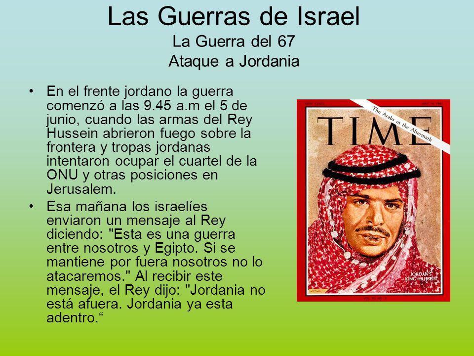 Las Guerras de Israel La Guerra del 67 Ataque a Jordania