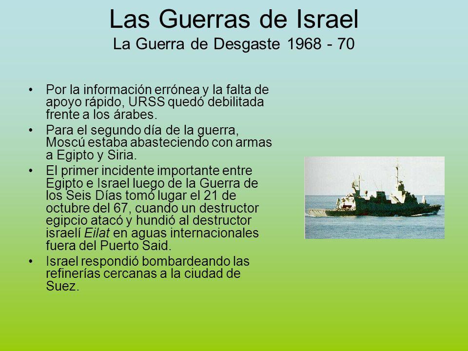 Las Guerras de Israel La Guerra de Desgaste 1968 - 70