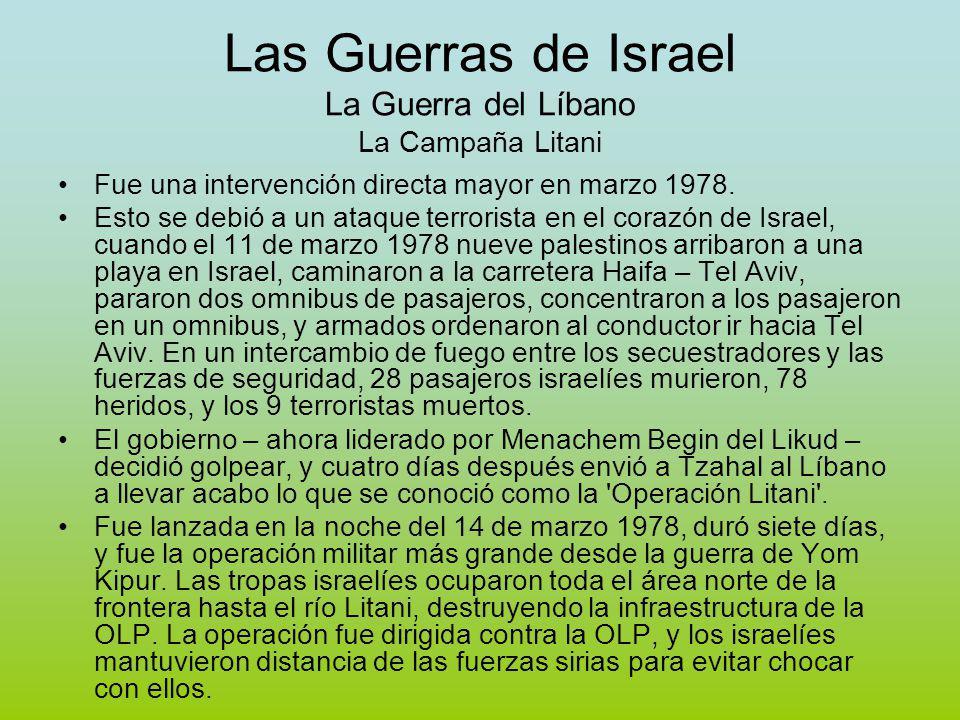 Las Guerras de Israel La Guerra del Líbano La Campaña Litani