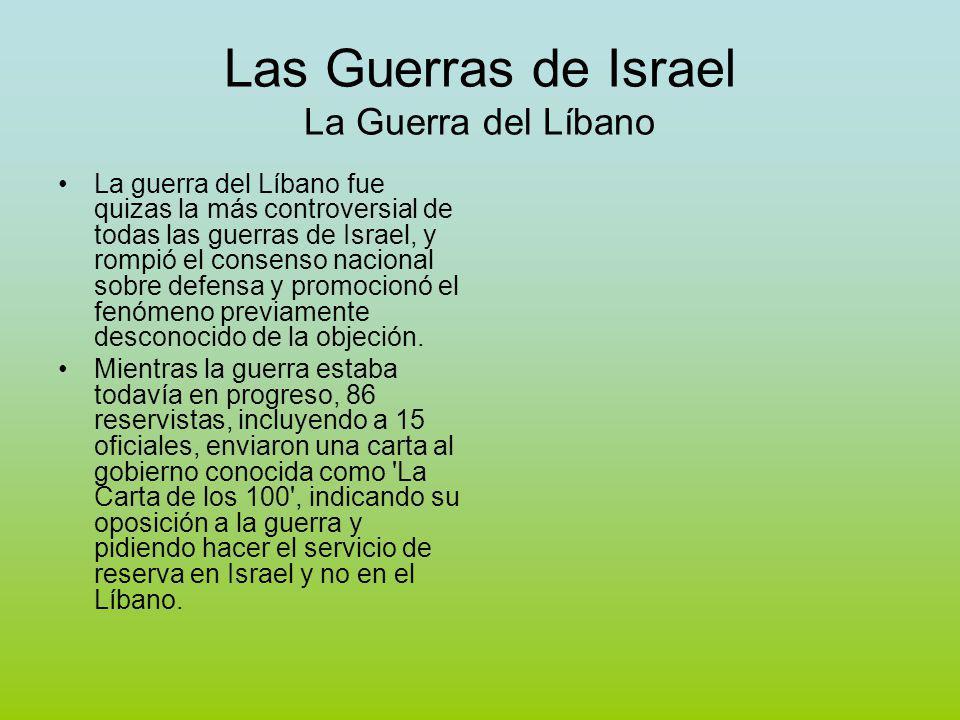 Las Guerras de Israel La Guerra del Líbano