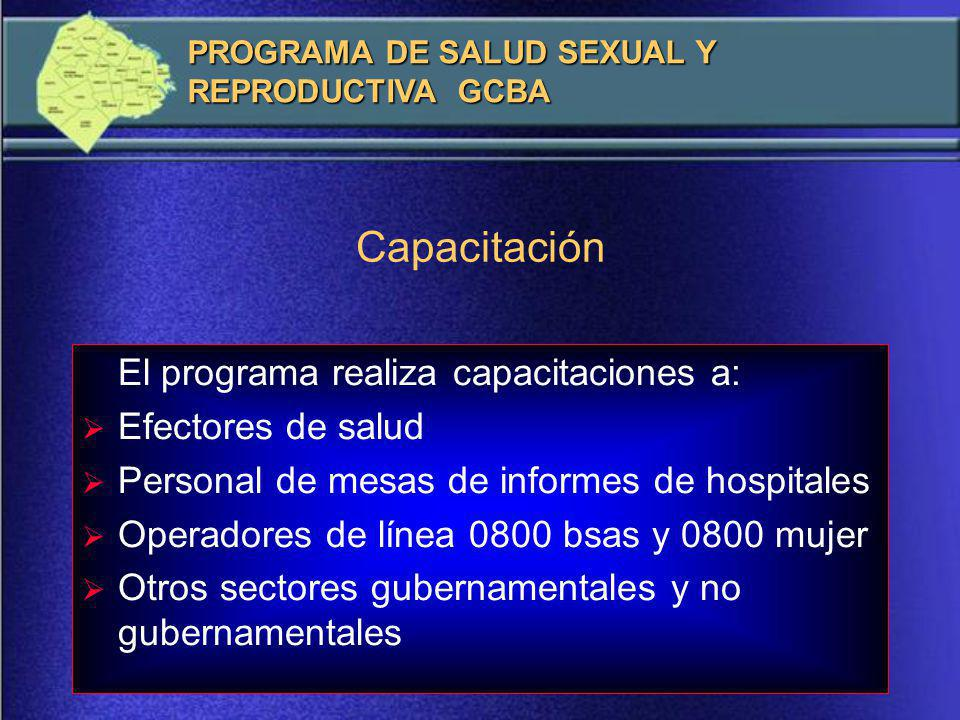 Capacitación El programa realiza capacitaciones a: Efectores de salud