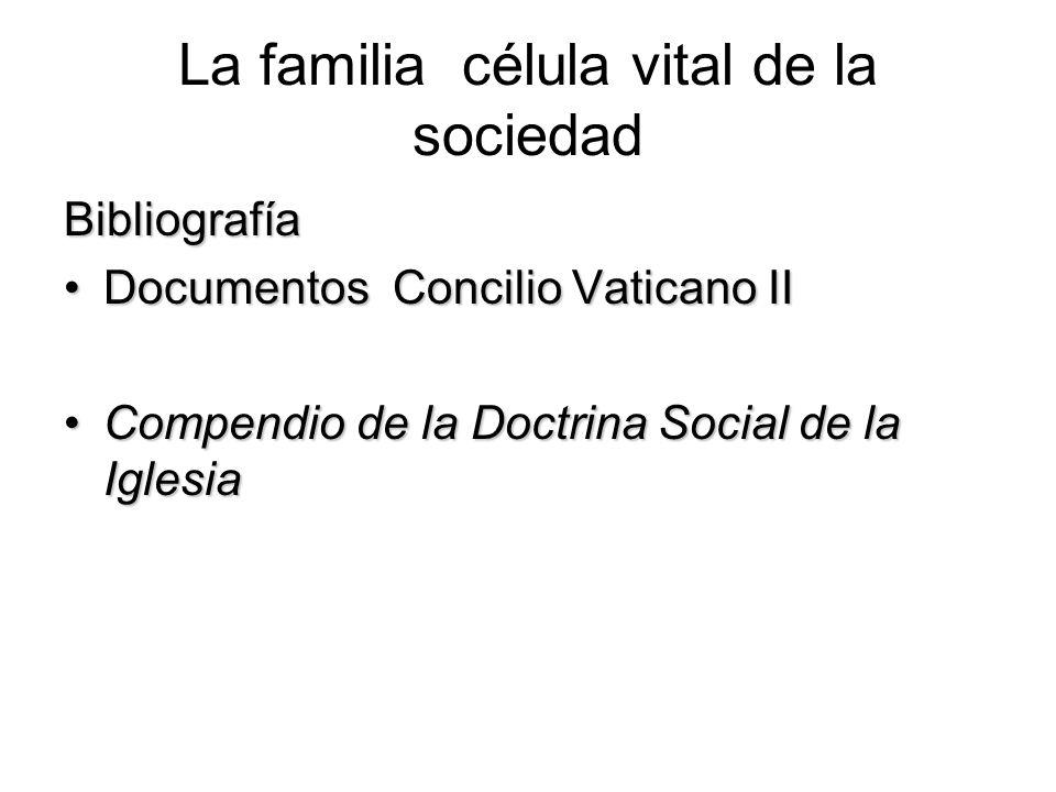 La familia célula vital de la sociedad
