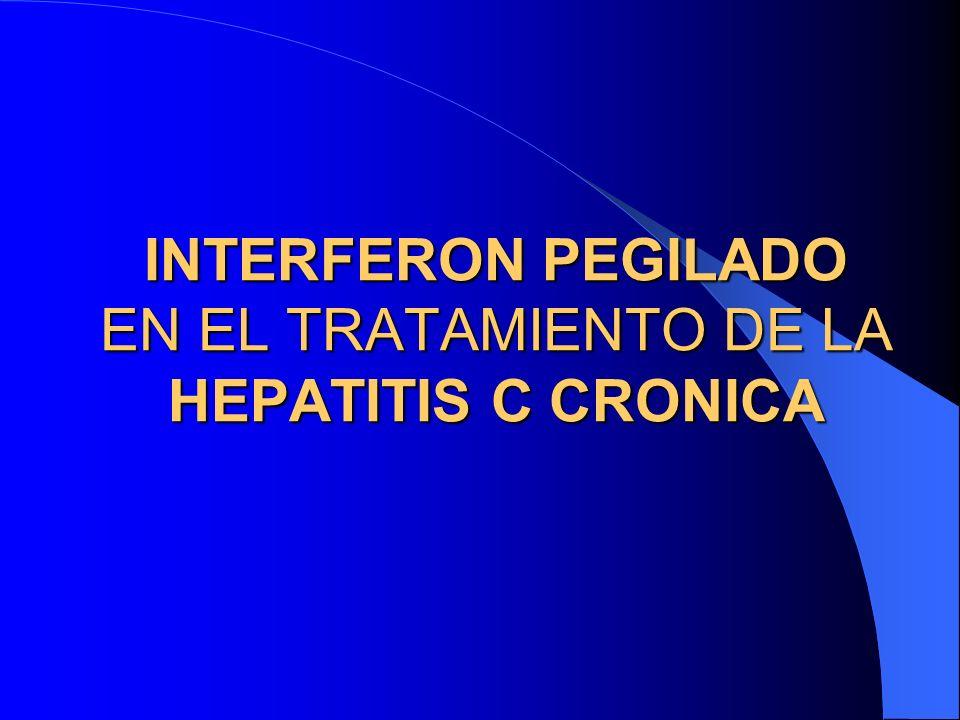 INTERFERON PEGILADO EN EL TRATAMIENTO DE LA HEPATITIS C CRONICA