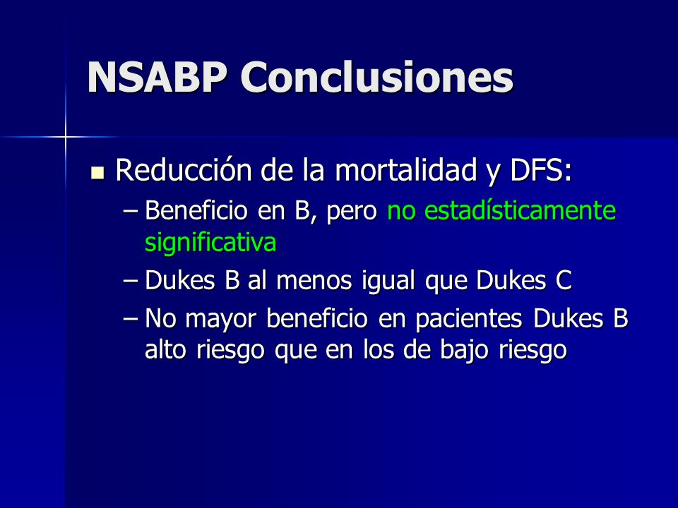 NSABP Conclusiones Reducción de la mortalidad y DFS: