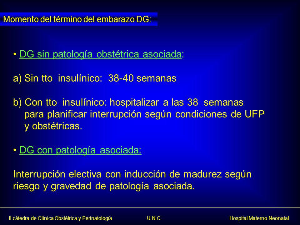 • DG sin patología obstétrica asociada: