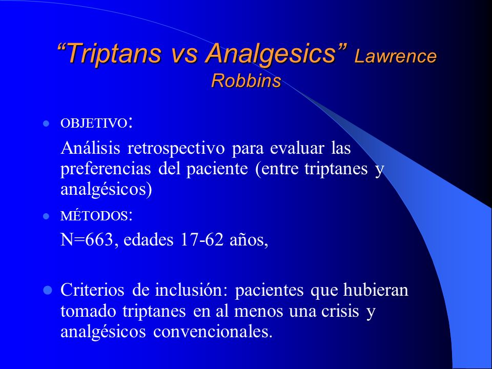 Triptans vs Analgesics Lawrence Robbins
