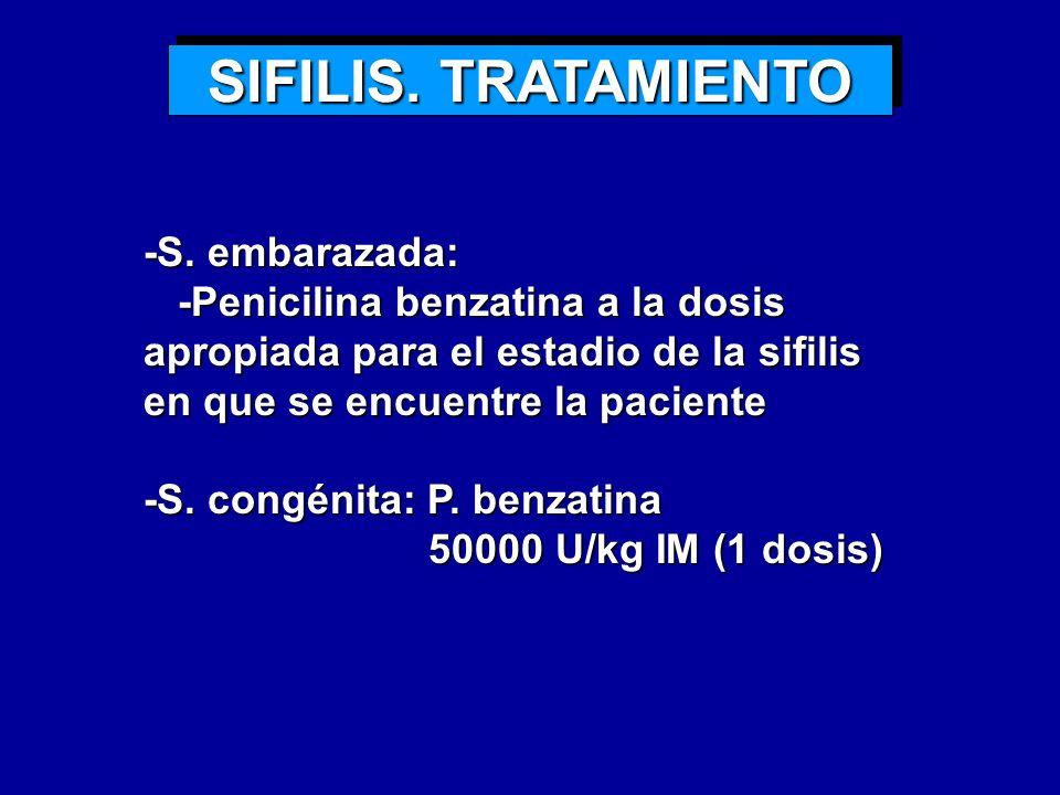 SIFILIS. TRATAMIENTO -S. embarazada: