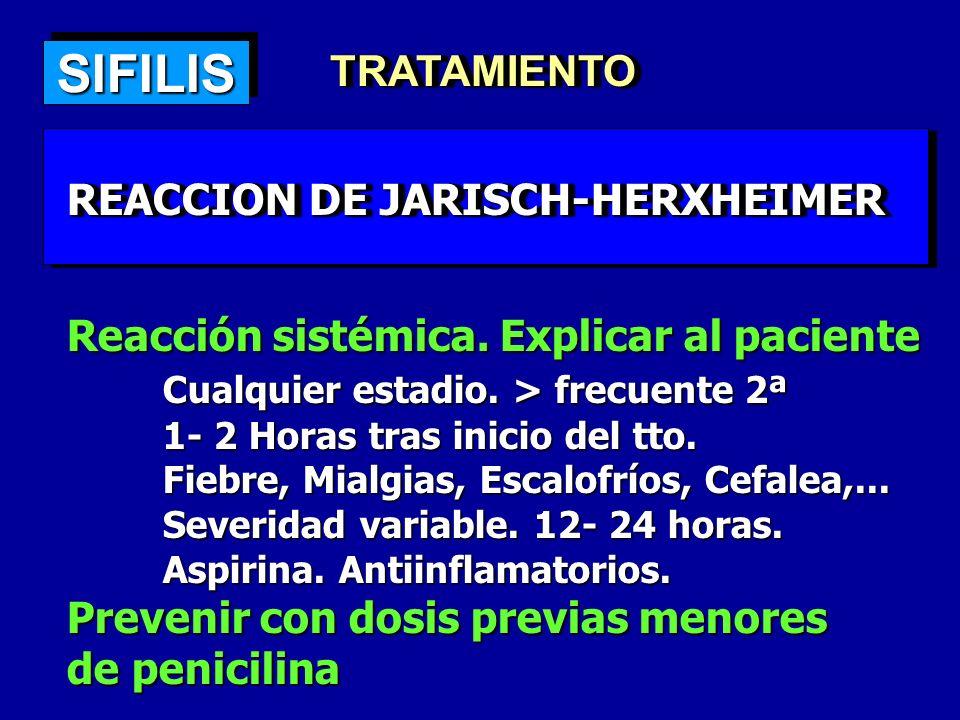 SIFILIS TRATAMIENTO REACCION DE JARISCH-HERXHEIMER