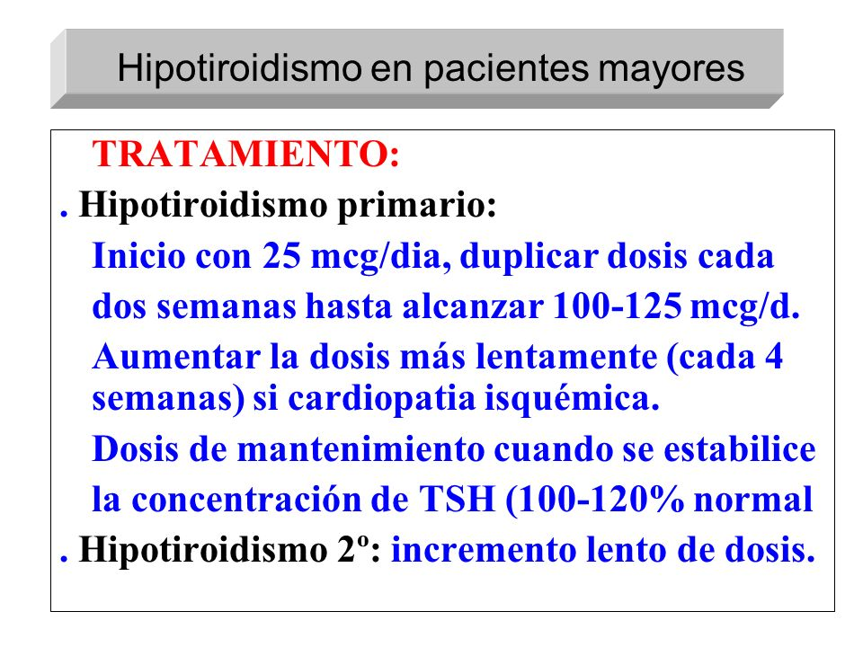 Hipotiroidismo en pacientes mayores