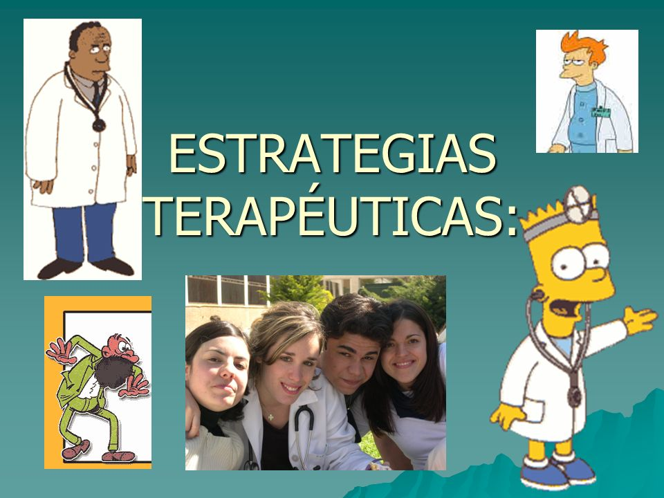 ESTRATEGIAS TERAPÉUTICAS: