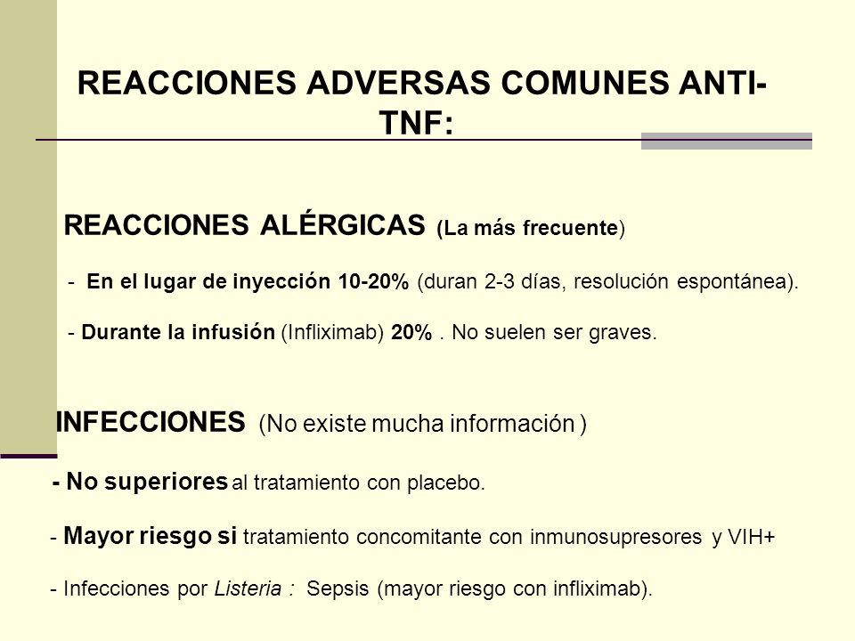 REACCIONES ADVERSAS COMUNES ANTI-TNF: