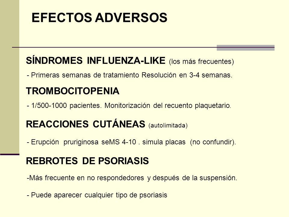 EFECTOS ADVERSOS SÍNDROMES INFLUENZA-LIKE (los más frecuentes)