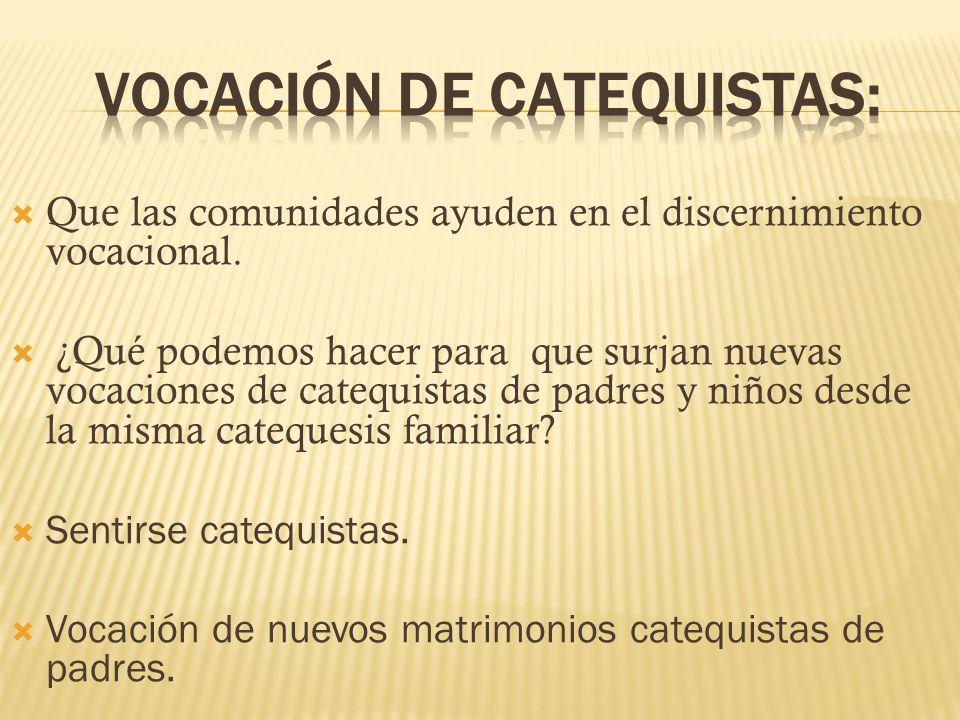 VOCACIÓN DE CATEQUISTAS: