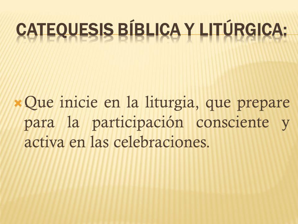 CATEQUESIS BÍBLICA Y LITÚRGICA: