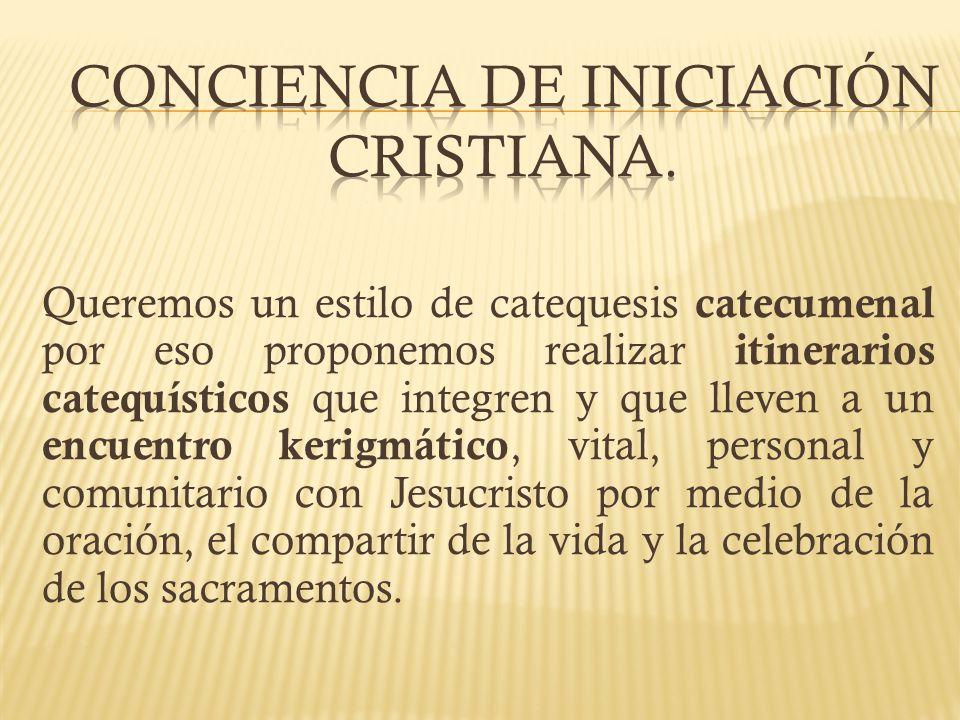 CONCIENCIA DE INICIACIÓN CRISTIANA.