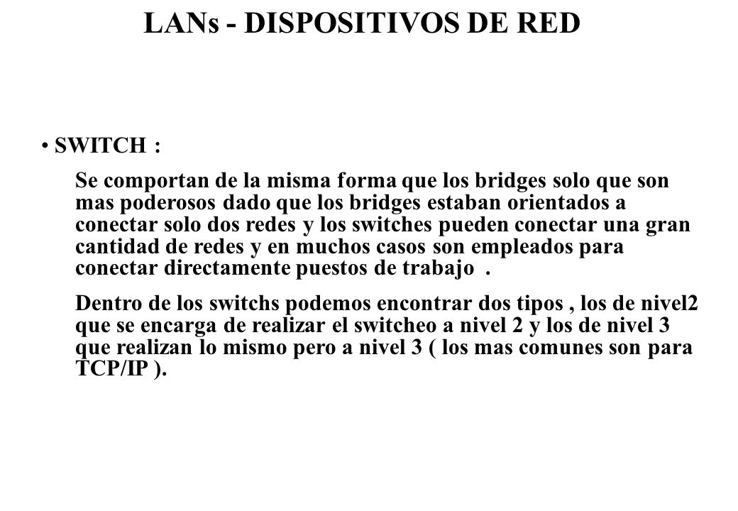 LANs - DISPOSITIVOS DE RED