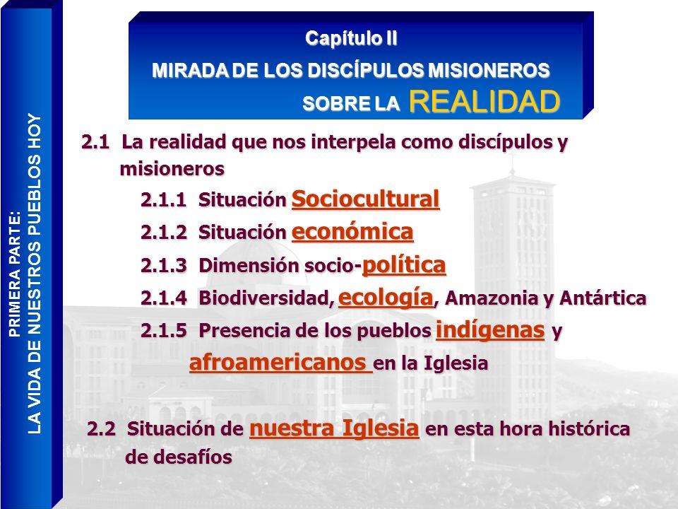 MIRADA DE LOS DISCÍPULOS MISIONEROS LA VIDA DE NUESTROS PUEBLOS HOY