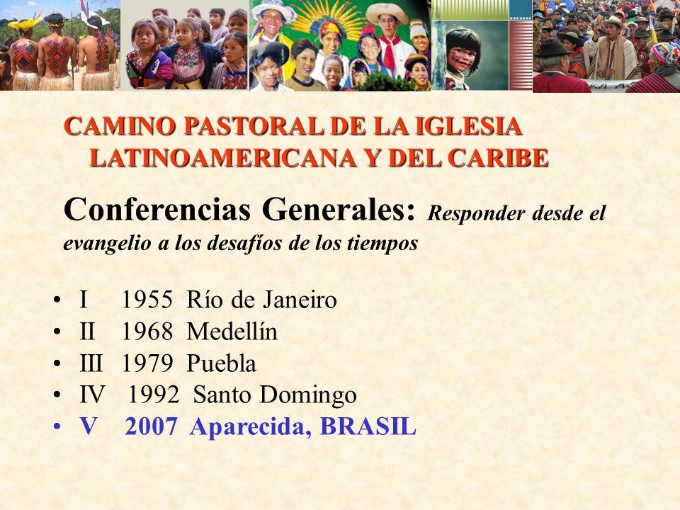CAMINO PASTORAL DE LA IGLESIA LATINOAMERICANA Y DEL CARIBE