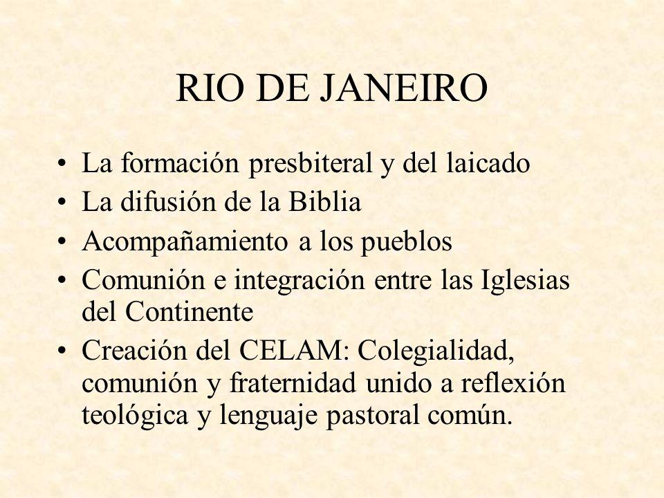 RIO DE JANEIRO La formación presbiteral y del laicado