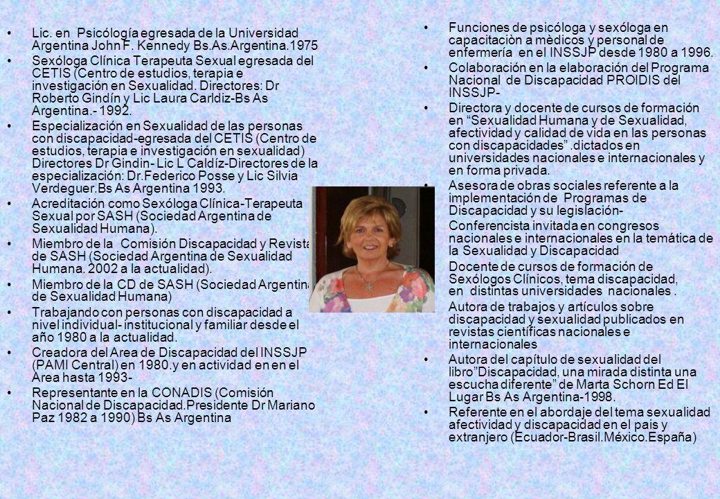 Funciones de psicóloga y sexóloga en capacitaciòn a mèdicos y personal de enfermería en el INSSJP desde 1980 a 1996.