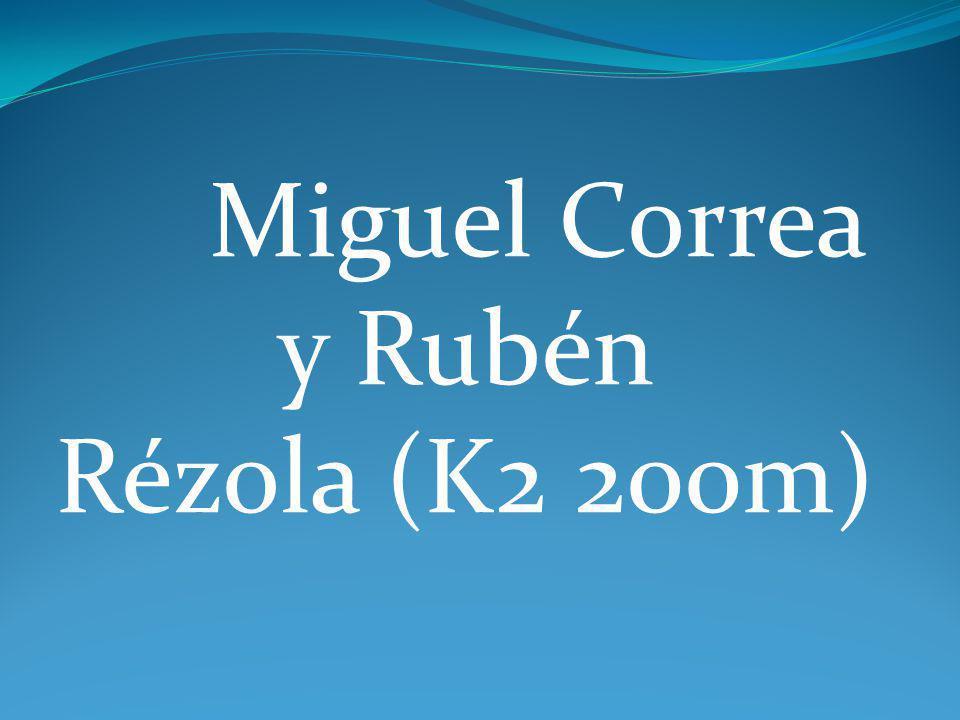 Miguel Correa y Rubén Rézola (K2 200m)