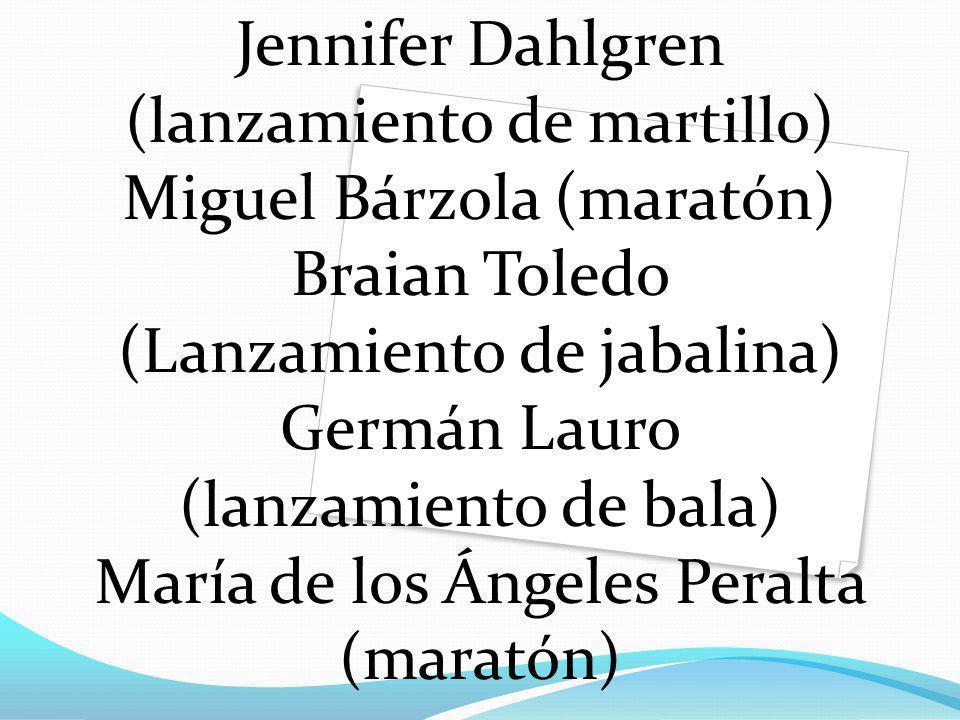 Jennifer Dahlgren (lanzamiento de martillo) Miguel Bárzola (maratón) Braian Toledo (Lanzamiento de jabalina) Germán Lauro (lanzamiento de bala) María de los Ángeles Peralta (maratón)