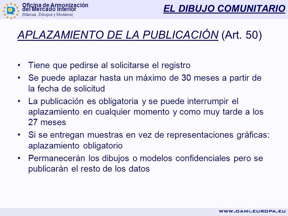 APLAZAMIENTO DE LA PUBLICACIÓN (Art. 50)